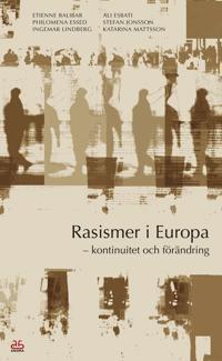 Rasismer i Europa – kontinuitet och förändring