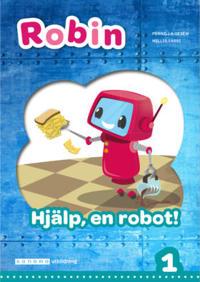 Robin åk 1 Läsebok grön Hjälp en robot!