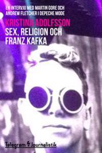 Sex religion och Franz Kafka – En intervju med Martin Gore och Andrew Fletcher i Depeche Mode