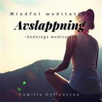 Avslappning -Andnings Meditation