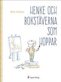 Henke och bokstäverna som hoppar (CD + bok)