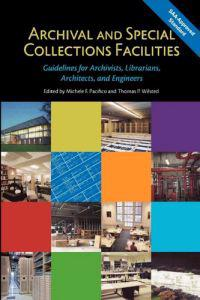 Bilde av Archival And Special Collections Facilities: Guidelines For Archivists, Librarians, Architects, And Engineers