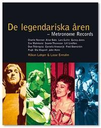 De legendariska åren : Metronom Records