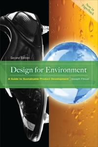 Design for Environment, Second Edition; Joseph Fiksel ; 2011