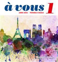 À vous 1. Franska för nybörjare