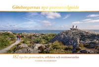 Göteborgarnas nya promenadguide : 182 tips för promenaden utflykten och motionsrundan