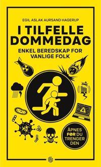 Bilde av bokomslaget til 'I tilfelle dommedag; enkel beredskap for vanlige folk'