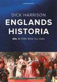 Englands historia. Del 2 Från 1600 till idag