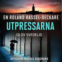 Utpressarna: En Roland Hassel-deckare