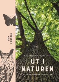 Ut i naturen : Naturskyddsföreningens guide – utflykter äventyr upplevelser