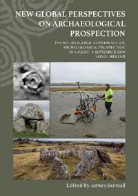 Bilde av New Global Perspectives On Archaeological Prospection