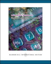 Fundamental Methods of Mathematical Economics; Alpha C. Chiang,Kevin Wainwright ; 2005