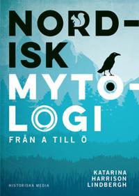 Nordisk mytologi : Från A till Ö