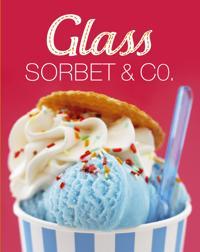 Glass sorbet & Co