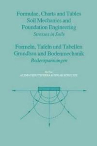 Bilde av Formulae, Charts And Tables In The Area Of Soil Mechanics And Foundation Engineering