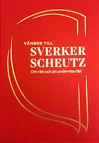 Vänbok till Sverker Scheutz: om rätt och att undervisa rätt