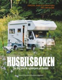 Husbilsboken: För dig som är nybörjare på husbil