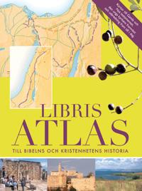 Libris Atlas : till bibelns och kristenhetens historia