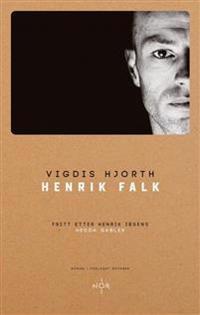 Bilde av bokomslaget til 'Henrik Falk'