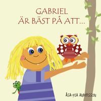 Gabriel är bäst på att…