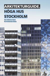Arkitekturguide: Höga hus Stockholm