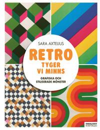 Retro – Tyger vi minns : grafiska och stiliserade mönster