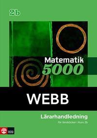 Matematik 5000 Kurs 2b Grön Lärarhandledning Webb