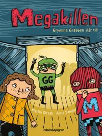 Megakillen – Grymma Grabben slår till
