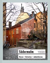Södermalm : husen historien människorna