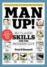 Bilde av Man Up! 367 Classic Skills For The Modern Guy