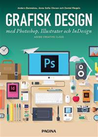 Grafisk design med Photoshop Illustrator och InDesign