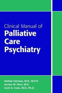 Bilde av Clinical Manual Of Palliative Care Psychiatry