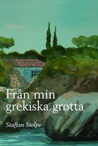 Från min grekiska grotta