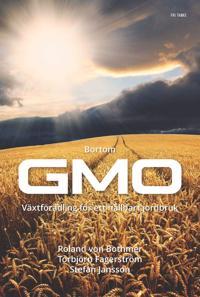 Bortom GMO : vetenskap och växtförädling för ett hållbart jordbruk