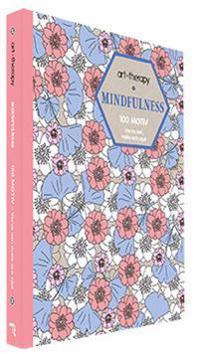 Mindfulness : 100 motiv – varva ner, måla och njut