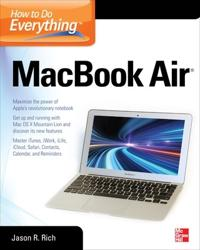 How to Do Everything MacBook Air; Jason Rich ; 2012