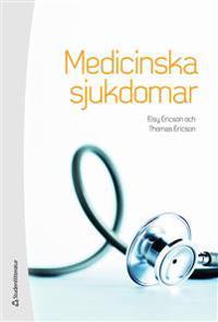 Medicinska sjukdomar : patofysiologi, omvårdnad och behandling