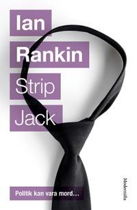 Strip Jack (Fjärde boken om John Rebus)