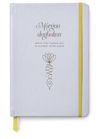 Morgondagboken : rensa dina tankar och få klarhet inför dagen
