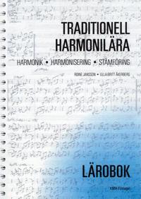 Traditionell harmonilära : harmonik, harmonisering, stämföring. Lärobok
