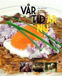 Vår tid är nu : mat människor och möten på Djurgårdskällaren 1945-1950