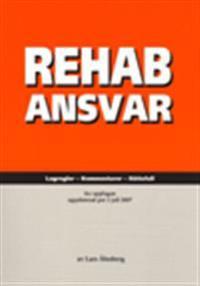 RehabAnsvar Lagregler – Kommentarer – Rättsfall