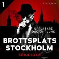 Brottsplats Stockholm – Del 1