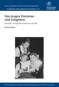 Bilde av Von Jungen Pionieren Und Gangstern : Der Kinder- Und Jugendkriminalroman In Der Ddr