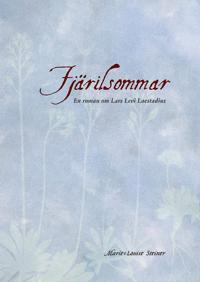 Fjärilsommar : en roman om Lars Levi Laestadius före väckelsen
