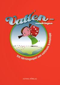 Vattenvandringen : ett tärningsspel om vattnets kretslopp