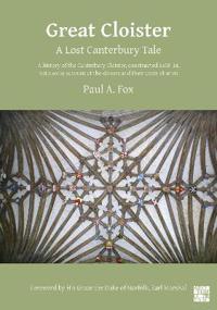 Bilde av Great Cloister: A Lost Canterbury Tale