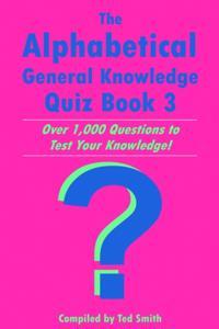 Bilde av Alphabetical General Knowledge Quiz Book 3