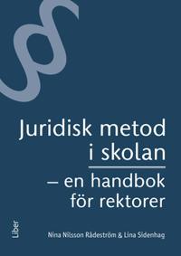 Juridisk metod i skolan : en handbok för rektorer