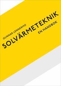 Solvärmeteknik : en handbok
